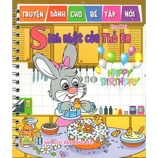 Truyện Dành Cho Bé Tập Nói – Sinh Nhật Của Thỏ Em