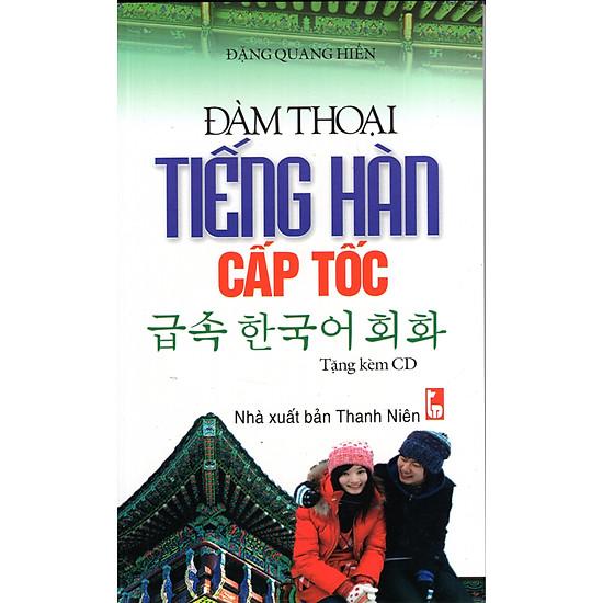 [Download Sách] Đàm Thoại Tiếng Hàn Cấp Tốc (Kèm CD)