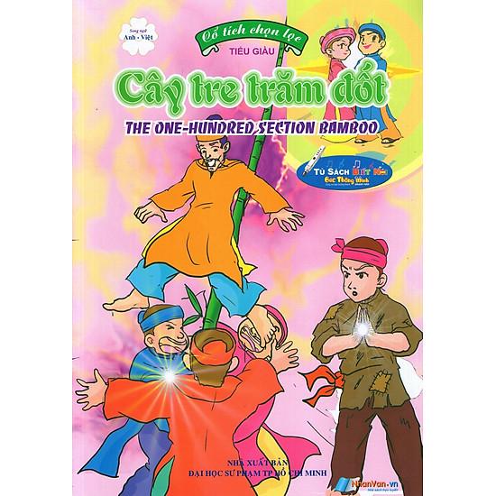 Cổ Tích Chọn Lọc: Cây Tre Trăm Đốt (Song Ngữ Anh – Việt)