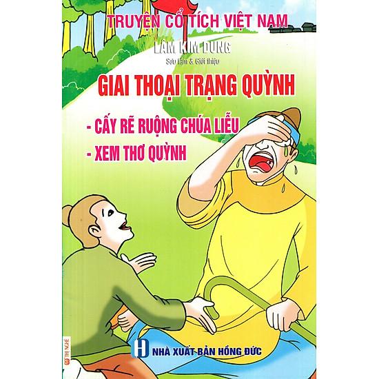 Truyện Cổ Tích Việt Nam - Giai Thoại Trạng Quỳnh