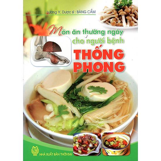 [Download Sách] Món Ăn Thường Ngày Cho Người Bệnh Thống Phong