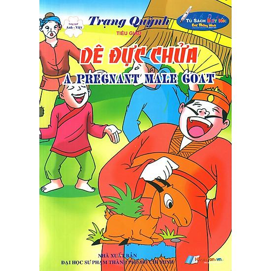Trạng Quỳnh: Dê Đực Chửa (Song Ngữ Anh - Việt)