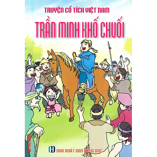 Truyện Cổ Tích Việt Nam – Trần Minh Khố Chuối