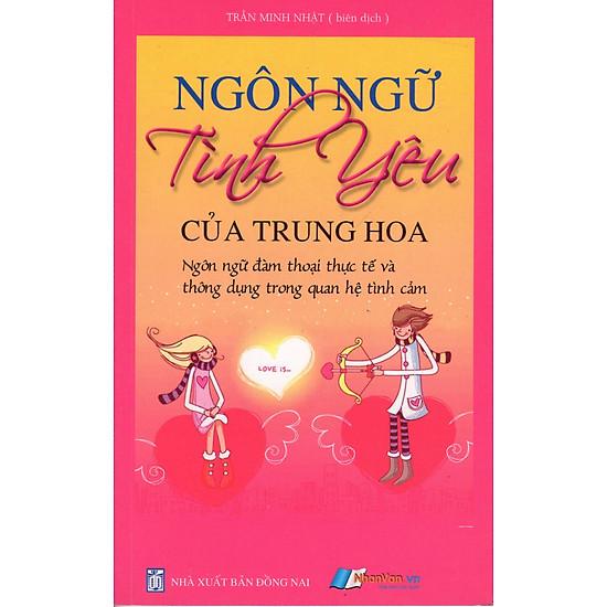 Ngôn Ngữ Tình Yêu Của Trung Hoa (Sách Bỏ Túi)