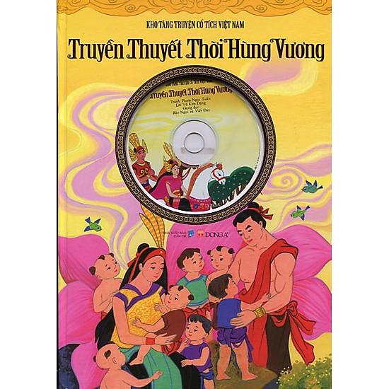 Kho Tàng Truyện Cổ Tích Việt Nam - Truyền Thuyết Thời Hùng Vương (Kèm CD)