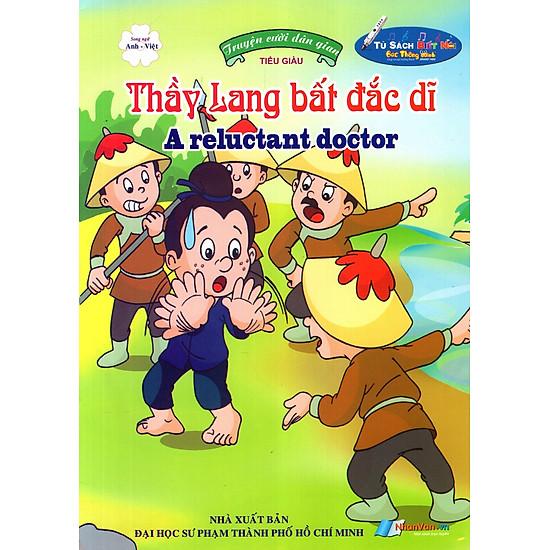 Truyện Cười Dân Gian: Thầy Lang Bất Đắc Dĩ (Song Ngữ Anh – Việt)