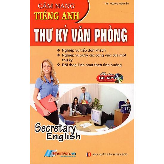 [Download sách] Cẩm Nang Tiếng Anh Thư Ký Văn Phòng (Sách Bỏ Túi) - Kèm CD