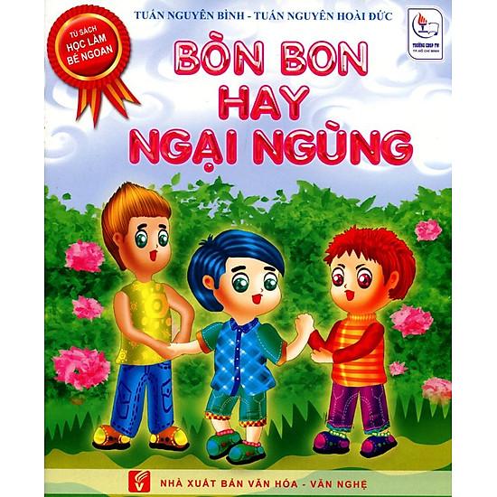 Download sách Tủ Sách Học Làm Bé Ngoan - Bòn Bon Hay Ngại Ngùng