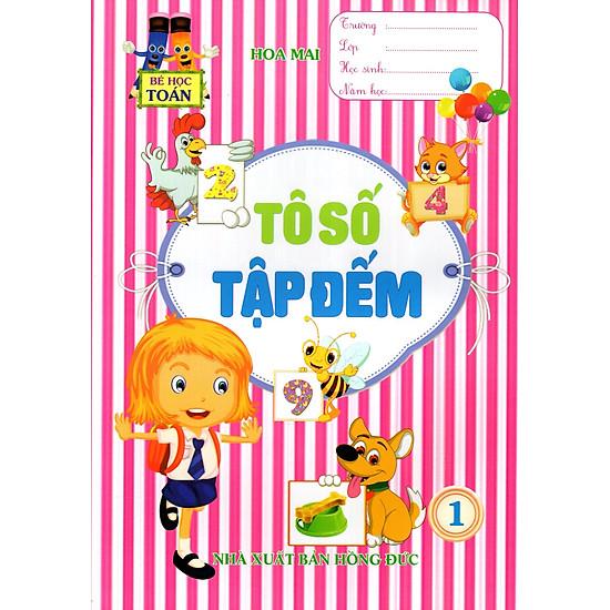 Hình ảnh download sách Bé Học Toán - Tô Số Tập Đếm (Tập 1)