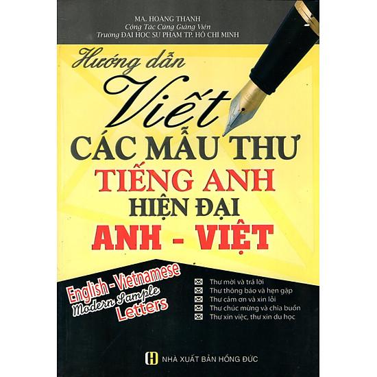Hướng Dẫn Viết Các Mẫu Thư Tiếng Anh Hiện Đại Anh – Việt
