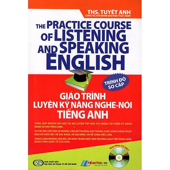 Giáo Trình Luyện Kỹ Năng Nghe - Nói Tiếng Anh (Kèm Theo CD) - Trình Độ Sơ Cấp - EBOOK/PDF/PRC/EPUB