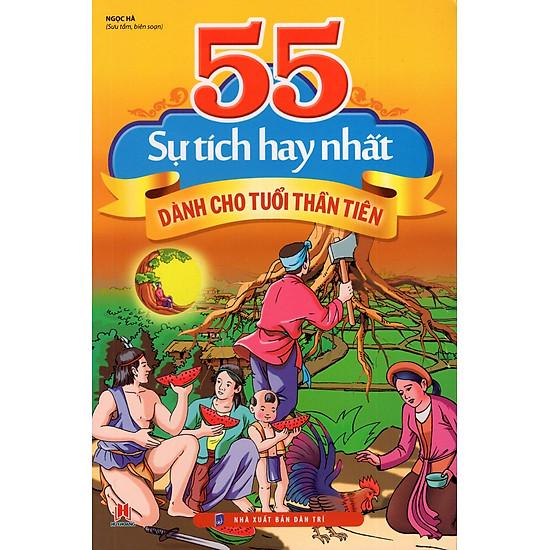 55 Sự Tích Hay Nhất Dành Cho Tuổi Thần Tiên
