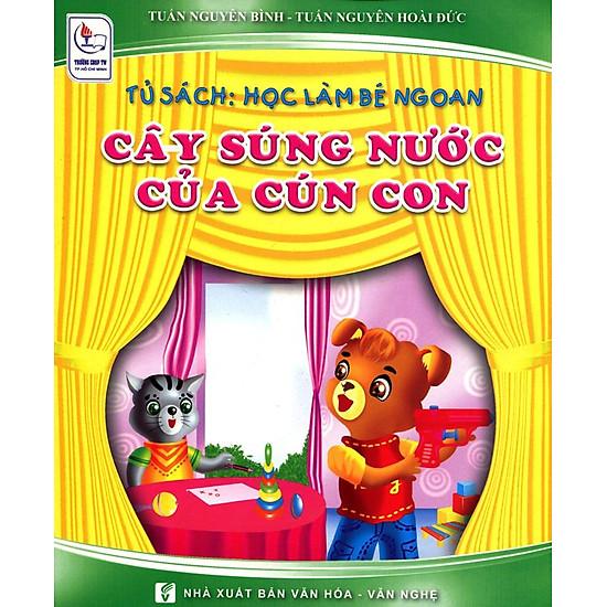 Tủ Sách Học Làm Bé Ngoan - Cây Súng Nước Của Cún Con
