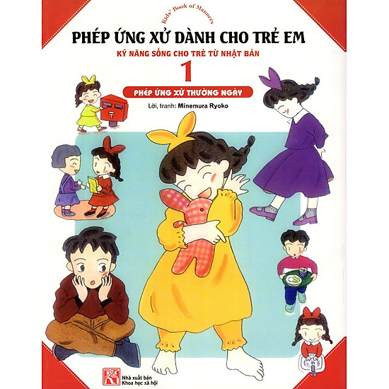Phép Ứng Xử Dành Cho Trẻ Em (Tập 1) – Phép Ứng Xử Thường Ngày