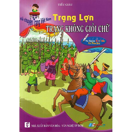 [Download Sách] Kể Chuyện Trạng Việt Nam: Trạng Lợn - Trạng Không Giỏi Chữ