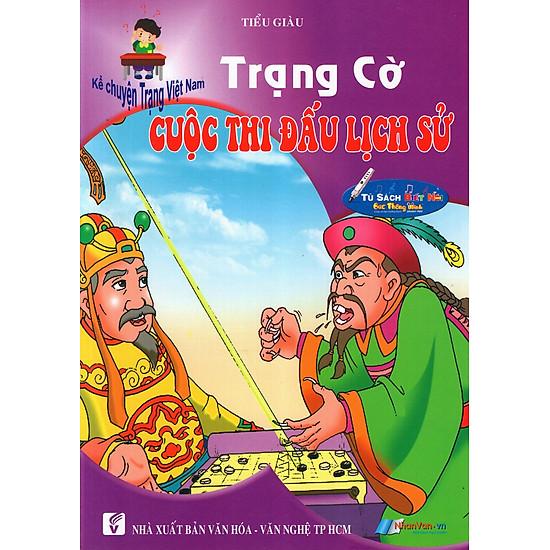 [Download Sách] Kể Chuyện Trạng Việt Nam: Trạng Cờ - Cuộc Thi Đấu Lịch Sử