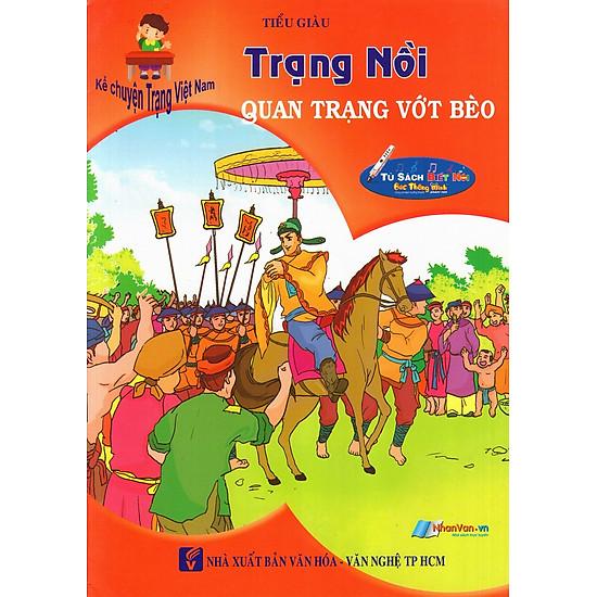 [Download Sách] Kể Chuyện Trạng Việt Nam: Trạng Nồi - Quan Trạng Vớt Bèo