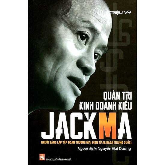 Quản Trị Kinh Doanh Kiểu Jack Ma