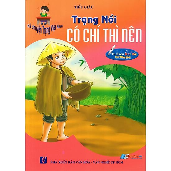 Kể Chuyện Trạng Việt Nam: Trạng Nồi – Có Chí Thì Nên