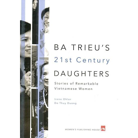 [Download Sách] Ba Trieu's 21st Century Daughters (Bản Tiếng Anh)