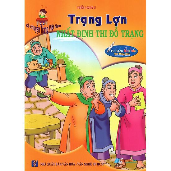 [Download Sách] Kể Chuyện Trạng Việt Nam: Trạng Lợn - Nhất Định Thi Đỗ Trạng