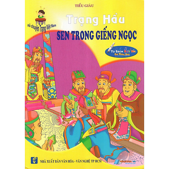 [Download Sách] Kể Chuyện Trạng Việt Nam: Trạng Hầu - Sen Trong Giếng Ngọc