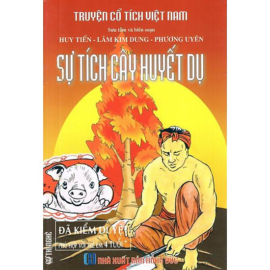 Truyện Cổ Tích Việt Nam - Sự Tích Cây Huyết Dụ