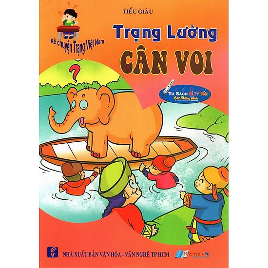 Kể Chuyện Trạng Việt Nam: Trạng Lường - Cân Voi