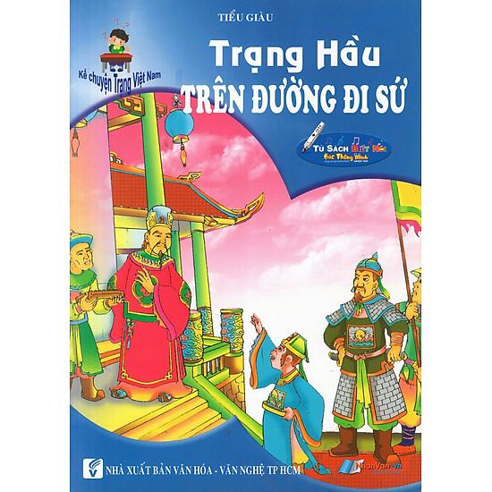 [Download Sách] Kể Chuyện Trạng Việt Nam: Trạng Hầu - Trên Đường Đi Sứ
