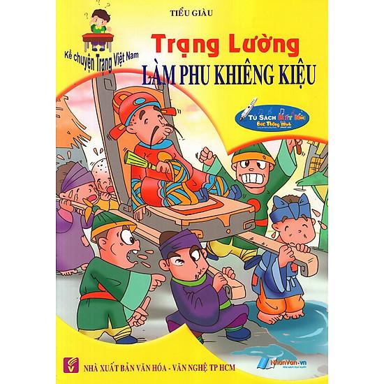 [Download Sách] Kể Chuyện Trạng Việt Nam: Trạng Lường - Làm Phu Khiêng Kiệu