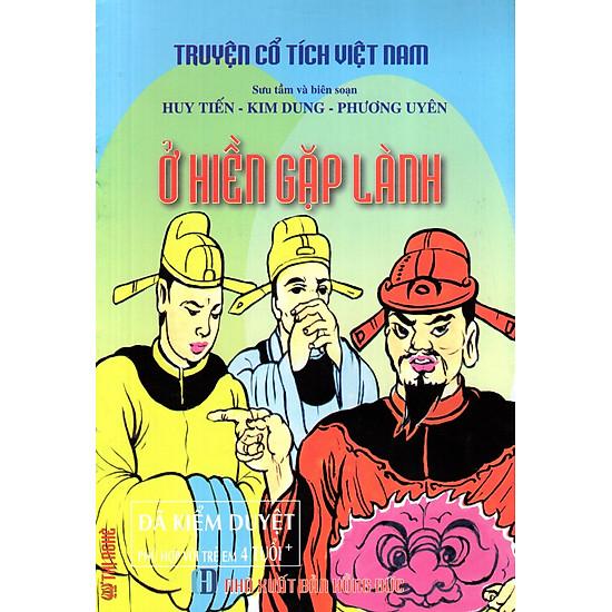 Truyện Cổ Tích Việt Nam – Ở Hiền Gặp Lành
