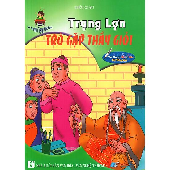[Download Sách] Kể Chuyện Trạng Việt Nam: Trạng Lợn - Trò Gặp Thầy Giỏi
