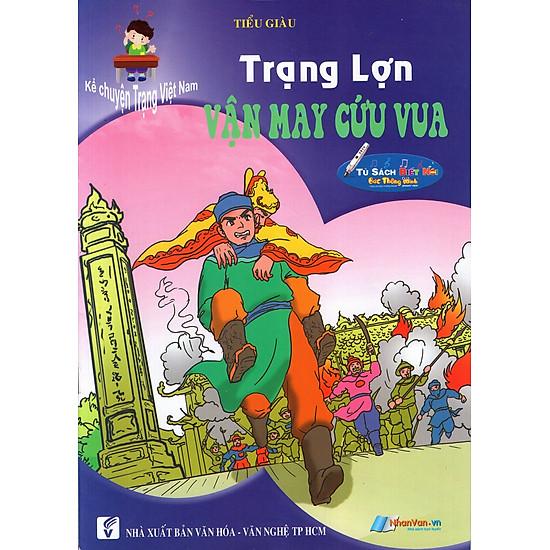 Kể Chuyện Trạng Việt Nam: Trạng Lợn – Vận May Cứu Chúa