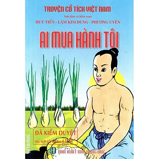 Truyện Cổ Tích Việt Nam – Ai Mua Hành Tôi