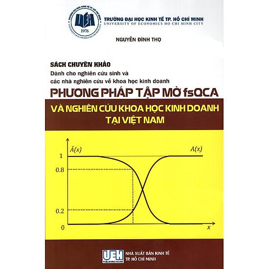 Phương Pháp Tập Mờ FsQCA Và Nghiên Cứu Khoa Học Kinh Doanh Tại Việt Nam