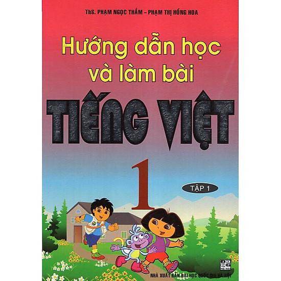 Download sách Hướng Dẫn Học Và Làm Bài Tiếng Việt 1 - Tập 1