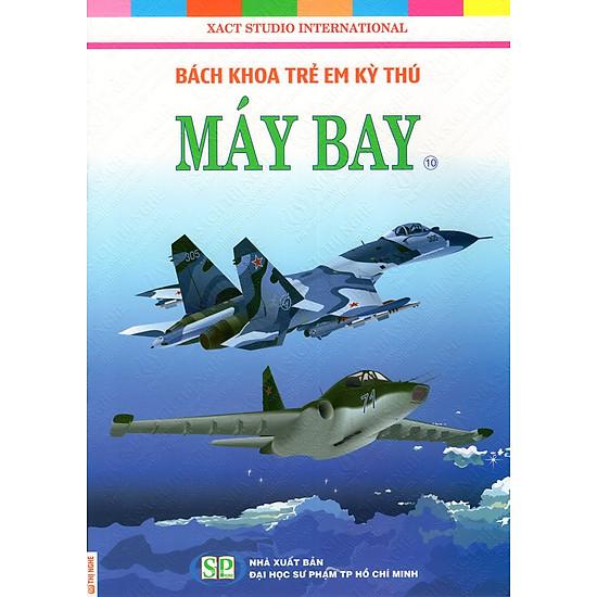 Bách Khoa Trẻ Em Kỳ Thú – Máy Bay (10)