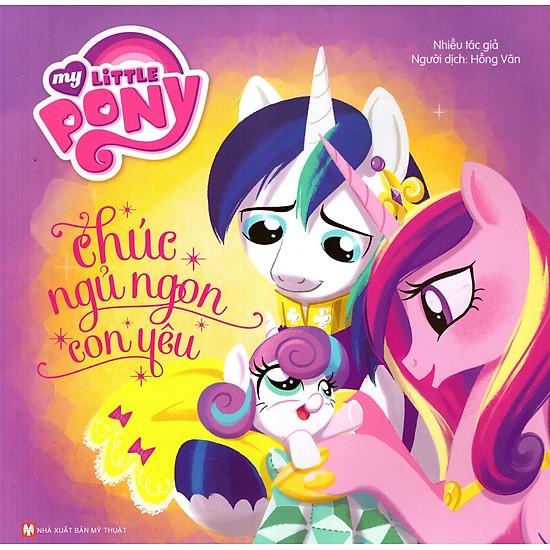 My Little Pony – Chúc Ngủ Ngon Con Yêu