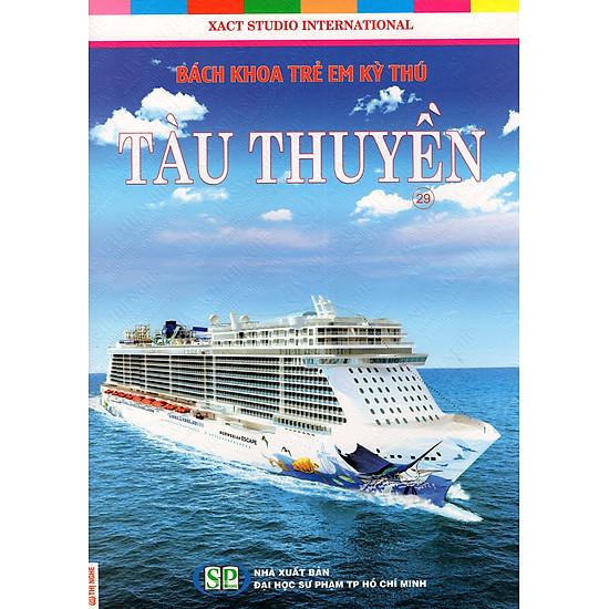 Bách Khoa Trẻ Em Kỳ Thú – Tàu Thuyền (29)