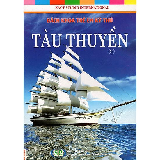 Bách Khoa Trẻ Em Kỳ Thú – Tàu Thuyền (31)