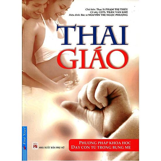 Thai Giáo – Dạy Con Từ Trong Bụng Mẹ