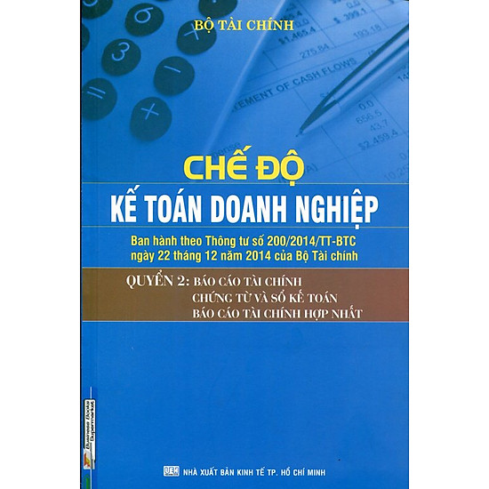 [Download Sách] Chế Độ Kế Toán Doanh Nghiệp (Quyển 2): Báo Cáo Tài Chính, Chứng Từ Và Sổ Kế Toán