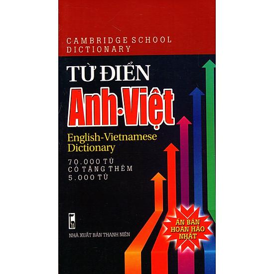 Từ Điển Anh – Việt (70.000 Từ)