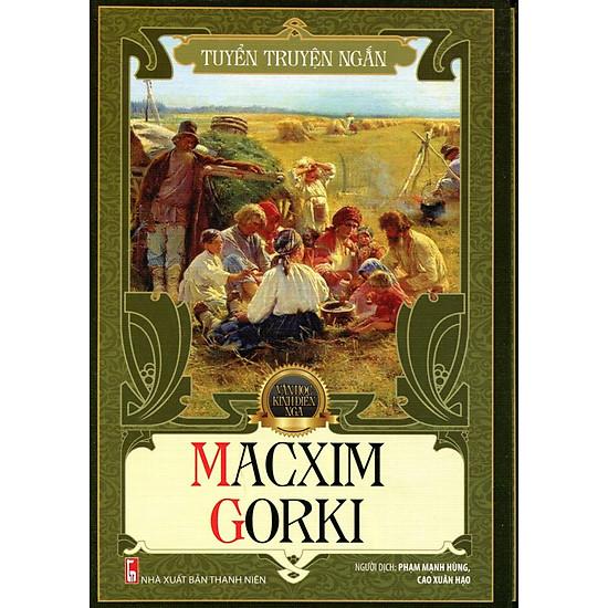 Tủ Sách Văn Học Nga - Tuyển Truyện Ngắn Macxim Gorki