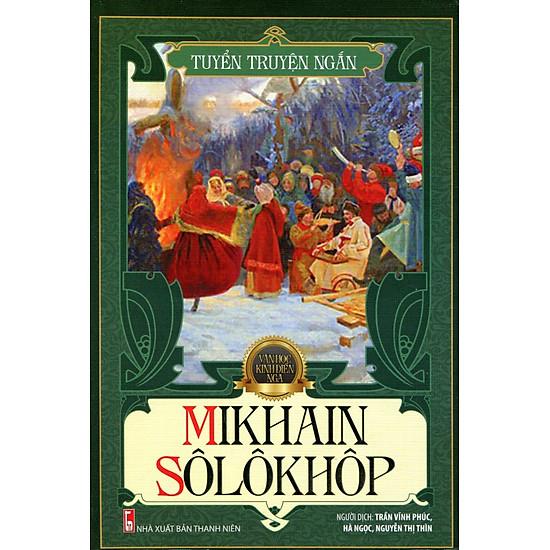 Tủ Sách Văn Học Nga - Tuyển Truyện Ngắn Mikhain Sôlôkhôp