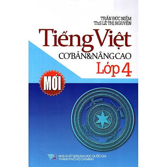 Tiếng Việt Cơ Bản Và Nâng Cao Lớp 4