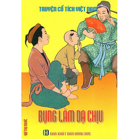 Truyện Cổ Tích Việt Nam - Bụng Làm Dạ Chịu