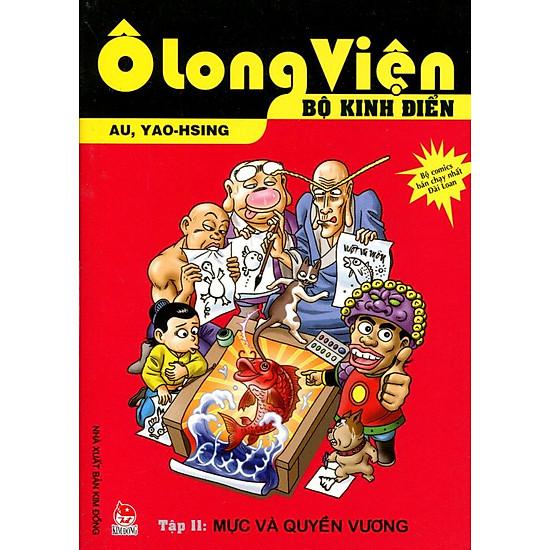 Ô Long Viện - Bộ Kinh Điển (Tập 11): Mực Và Quyền Vương
