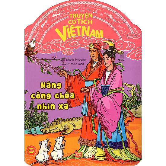 [Download Sách] Truyện Cổ Tích Việt Nam - Nàng Công Chúa Nhìn Xa