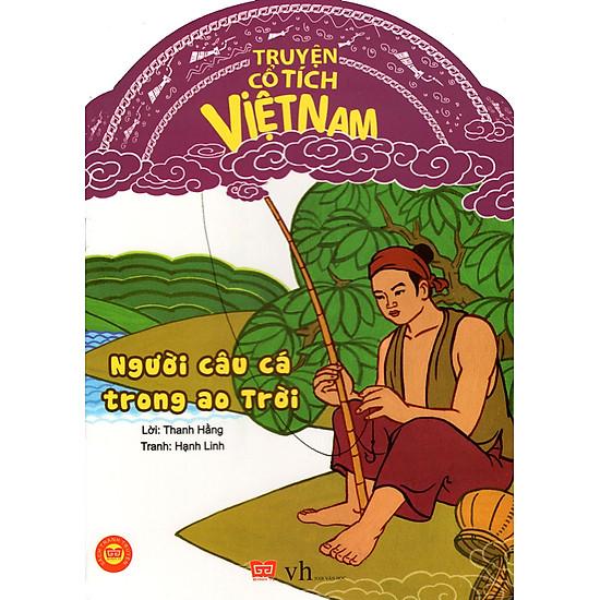 Truyện Cổ Tích Việt Nam – Người Câu Cá Trong Ao Trời